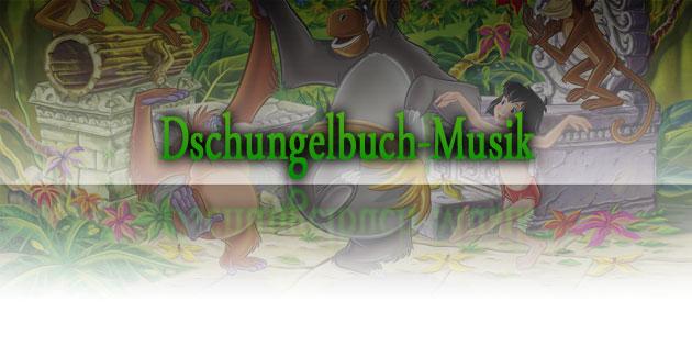 Dschungelbuch – unvergessliche Songs
