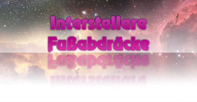 Die letzte Spur der Menschheit: Interstellare Fußabdrücke