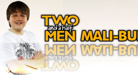 Two and a Half Men – Mali-Buh Ringtone: Knall diese Schlampe die ganze Nacht …