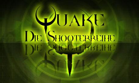 Quake – die Shooterreihe schlechthin