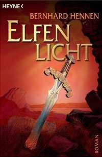 Bernhard Hennen - Elfenlicht